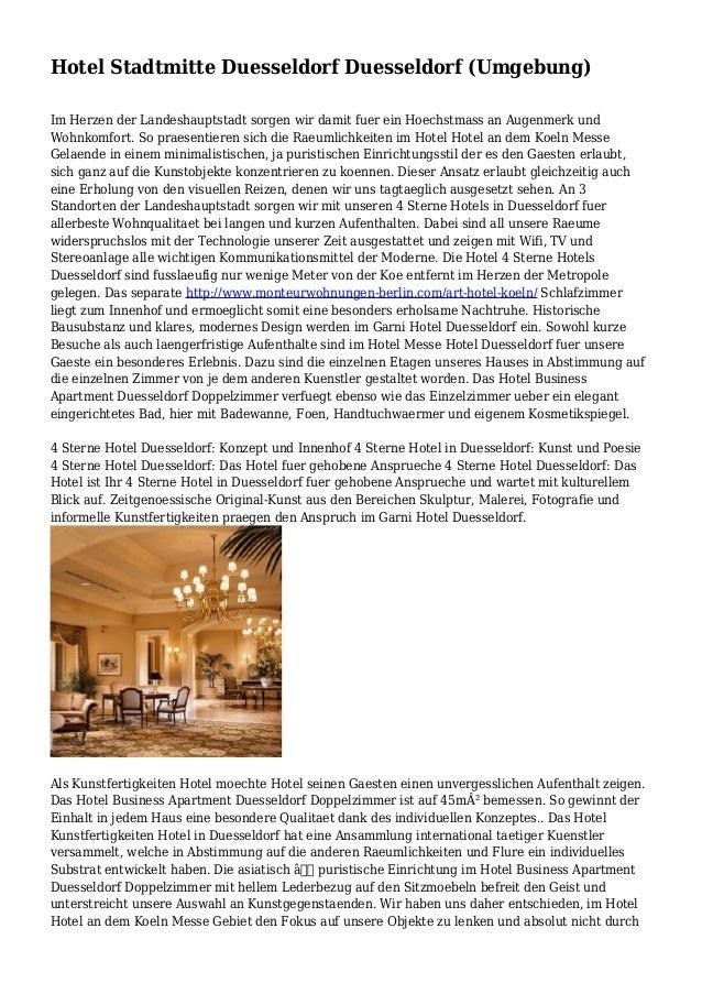Hotel Stadtmitte Duesseldorf Duesseldorf (Umgebung) Im Herzen der Landeshauptstadt sorgen wir damit fuer ein Hoechstmass a...
