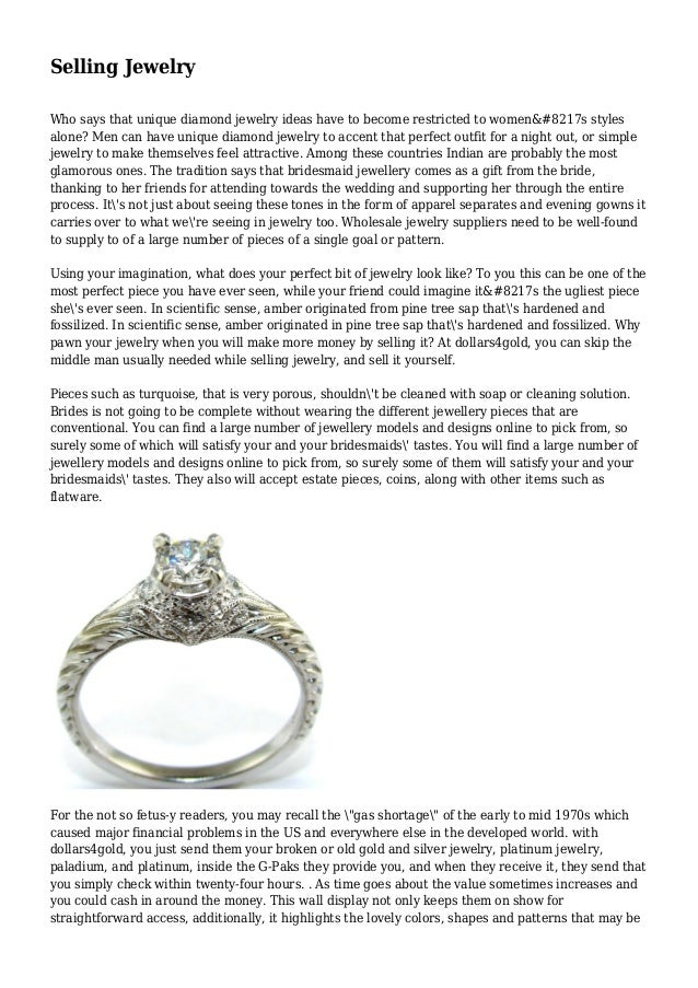 Selling Jewelry Who says that unique diamond jewelry ideas have to become restricted to women&#8217s styles alone? Men can...