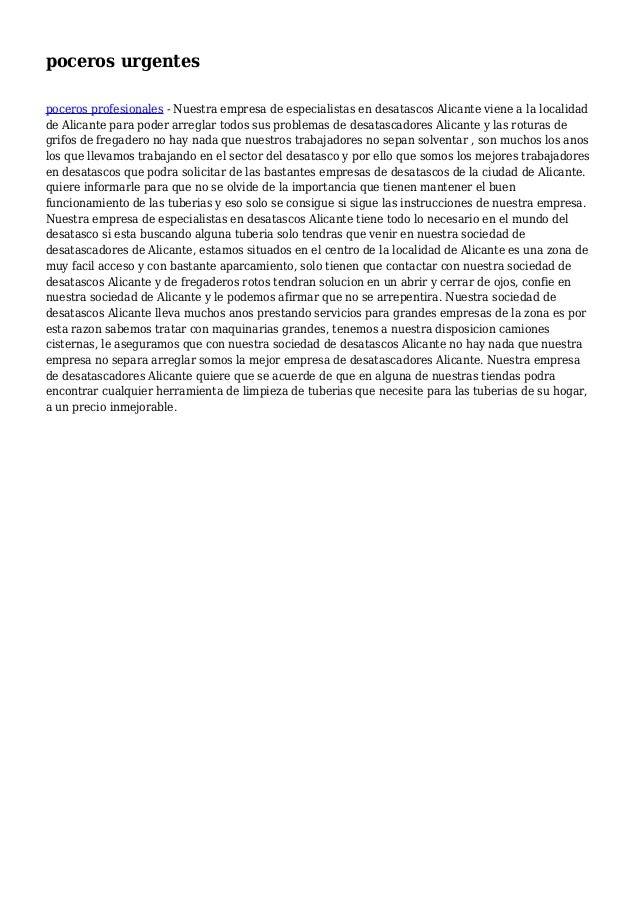 poceros urgentes poceros profesionales - Nuestra empresa de especialistas en desatascos Alicante viene a la localidad de A...