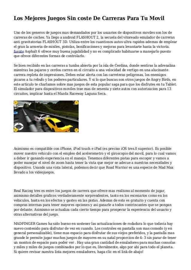 Los Mejores Juegos Sin coste De Carreras Para Tu Movil Uno de los generos de juegos mas demandados por los usuarios de dis...