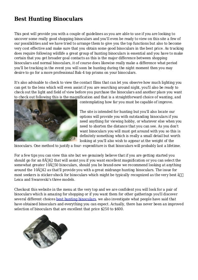 Best Hunting Binoculars This post will provide you with a couple of guidelines as you are able to use if you are looking t...