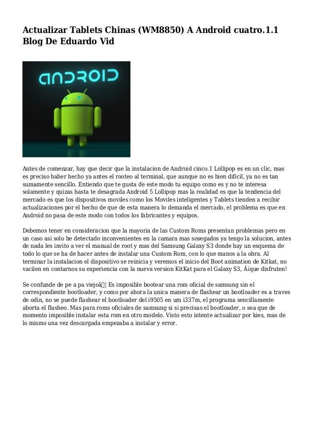 Actualizar Tablets Chinas (WM8850) A Android cuatro.1.1 Blog De Eduardo Vid Antes de comenzar, hay que decir que la instal...