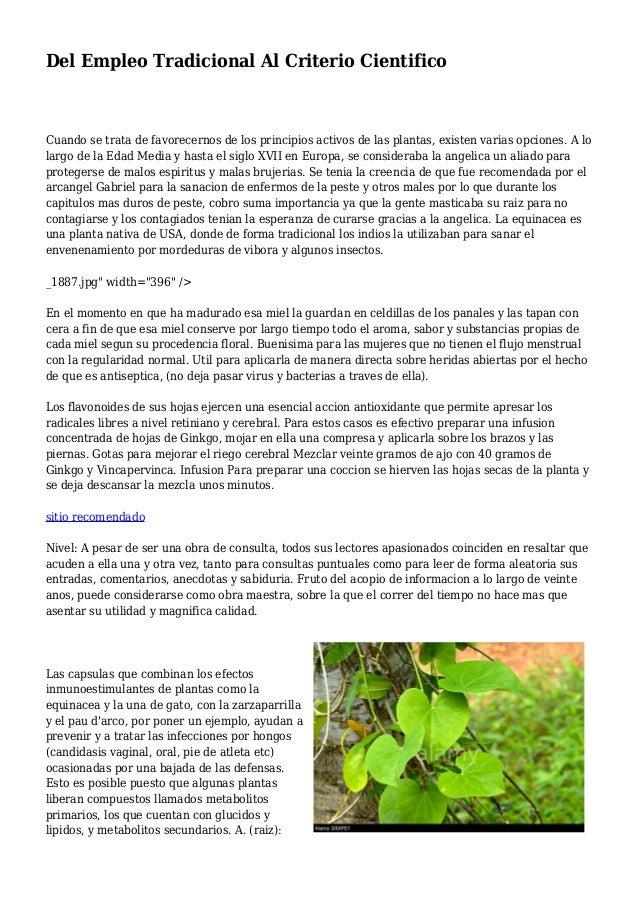 Del Empleo Tradicional Al Criterio Cientifico Cuando se trata de favorecernos de los principios activos de las plantas, ex...