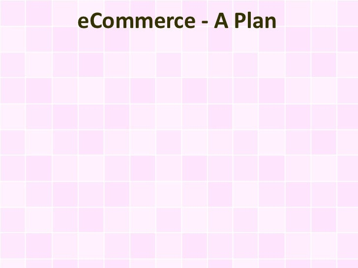 eCommerce - A Plan