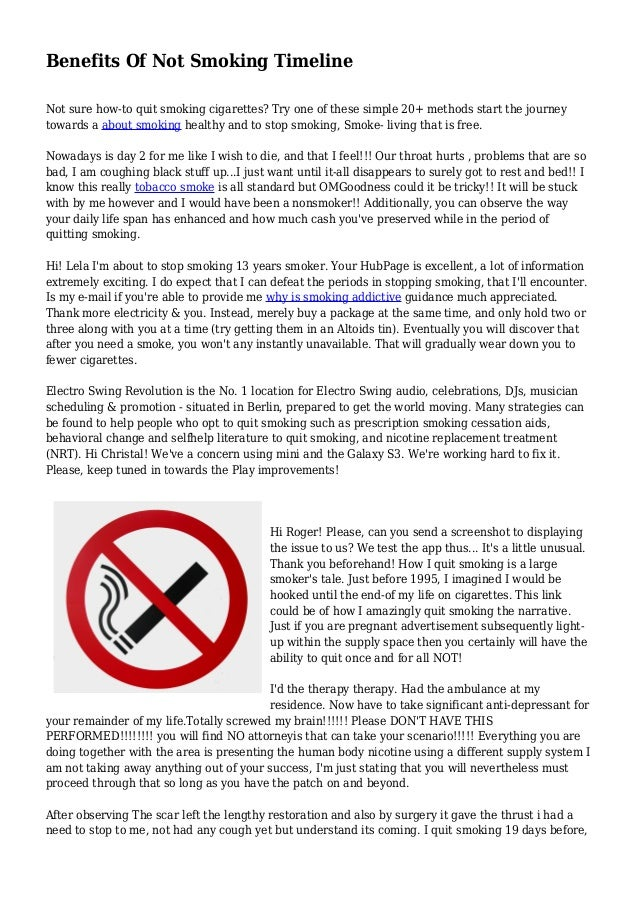 Benefits Of Not Smoking Timeline Not sure how-to quit smoking cigarettes?