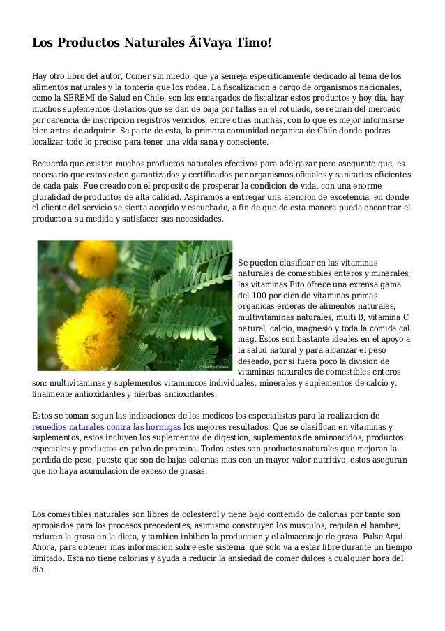 Los Productos Naturales Â¡Vaya Timo! Hay otro libro del autor, Comer sin miedo, que ya semeja especificamente dedicado al ...