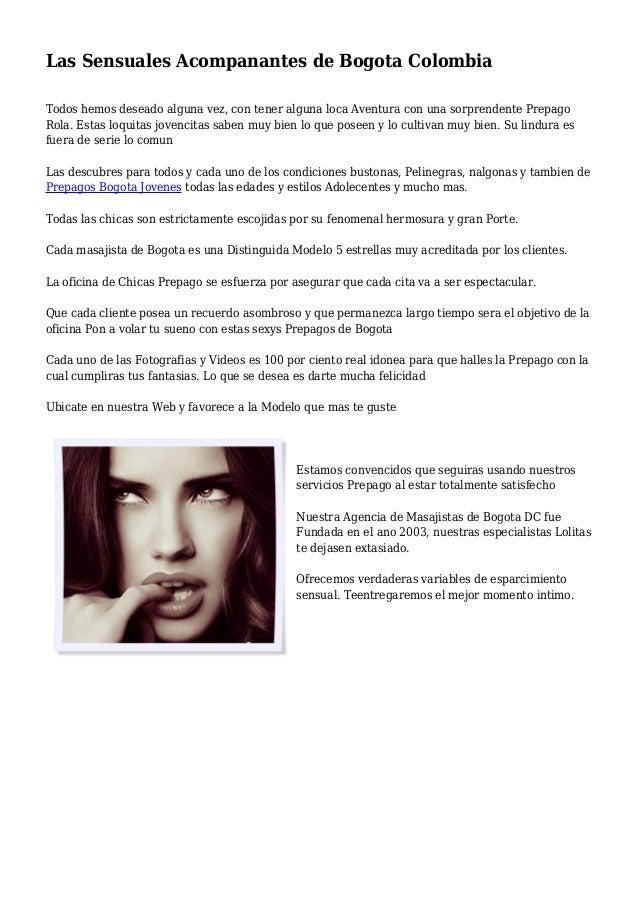 Las Sensuales Acompanantes de Bogota Colombia Todos hemos deseado alguna vez, con tener alguna loca Aventura con una sorpr...