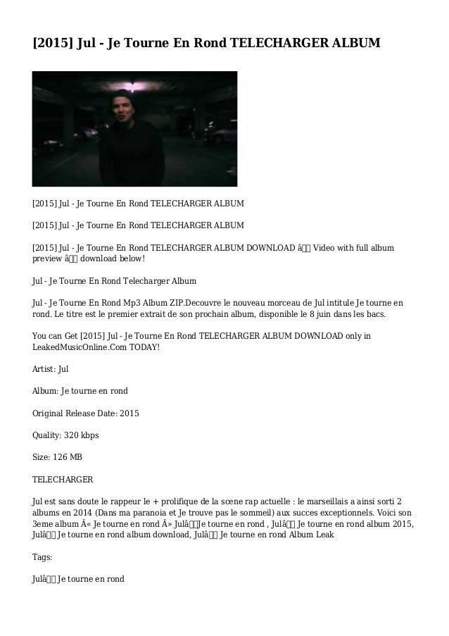[2015] Jul - Je Tourne En Rond TELECHARGER ALBUM [2015] Jul - Je Tourne En Rond TELECHARGER ALBUM [2015] Jul - Je Tourne E...