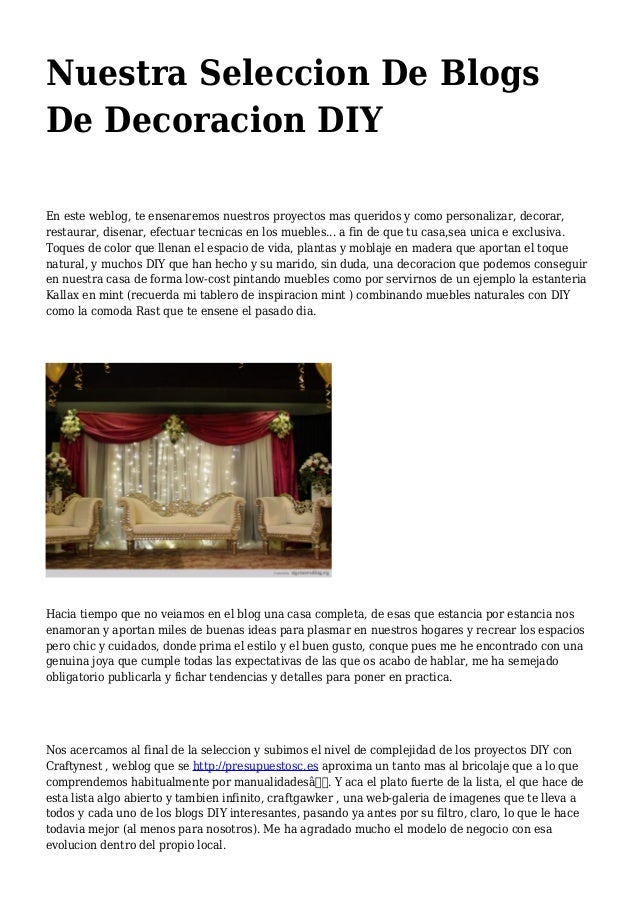 Nuestra Seleccion De Blogs De Decoracion DIY En este weblog, te ensenaremos nuestros proyectos mas queridos y como persona...