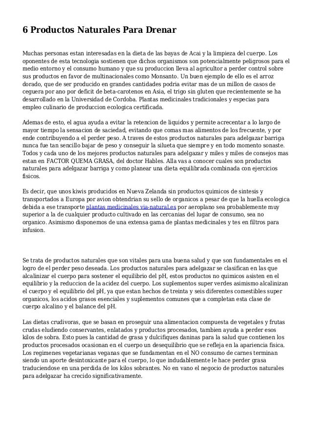 6 Productos Naturales Para Drenar Muchas personas estan interesadas en la dieta de las bayas de Acai y la limpieza del cue...