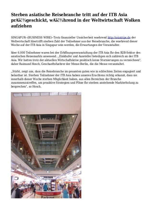 Sterben asiatische Reisebranche tritt auf der ITB Asia prA�geschickt, wA�hrend in der Weltwirtschaft Wolken aufziehen ...