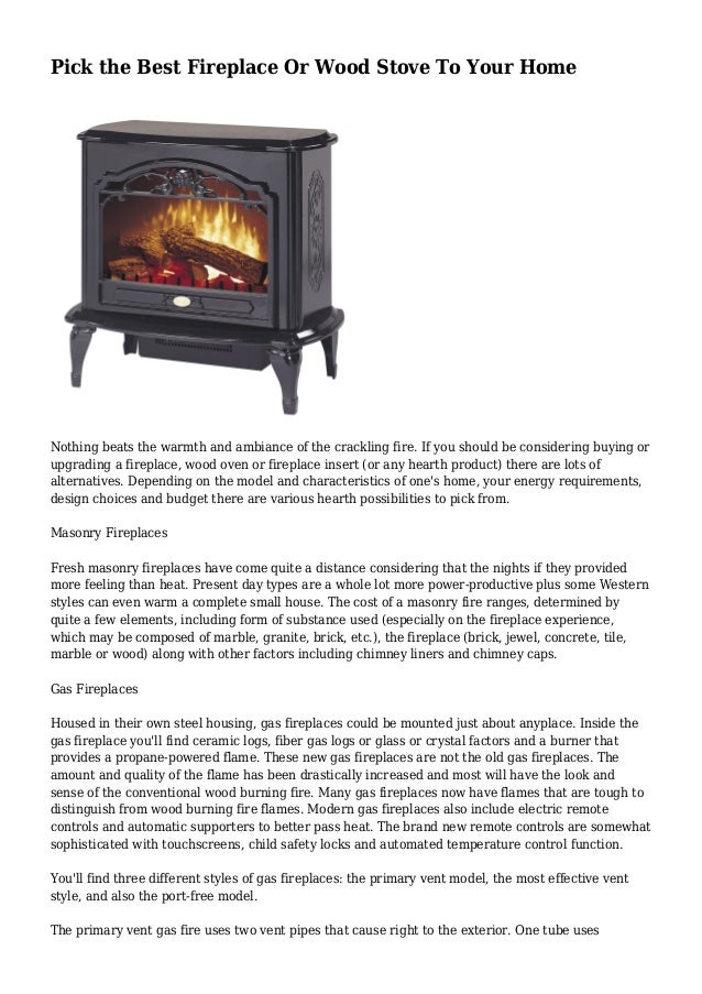 pick-the-best-fireplace-or-wood-stove-to-your-home-1-638.jpg?cb=1432668594