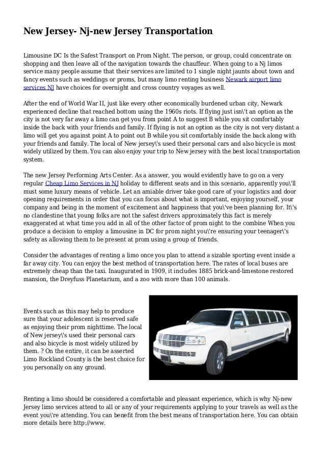 New Jersey- Nj-new Jersey Transportation Limousine DC Is the Safest Transport on Prom Night. The person, or group, could c...