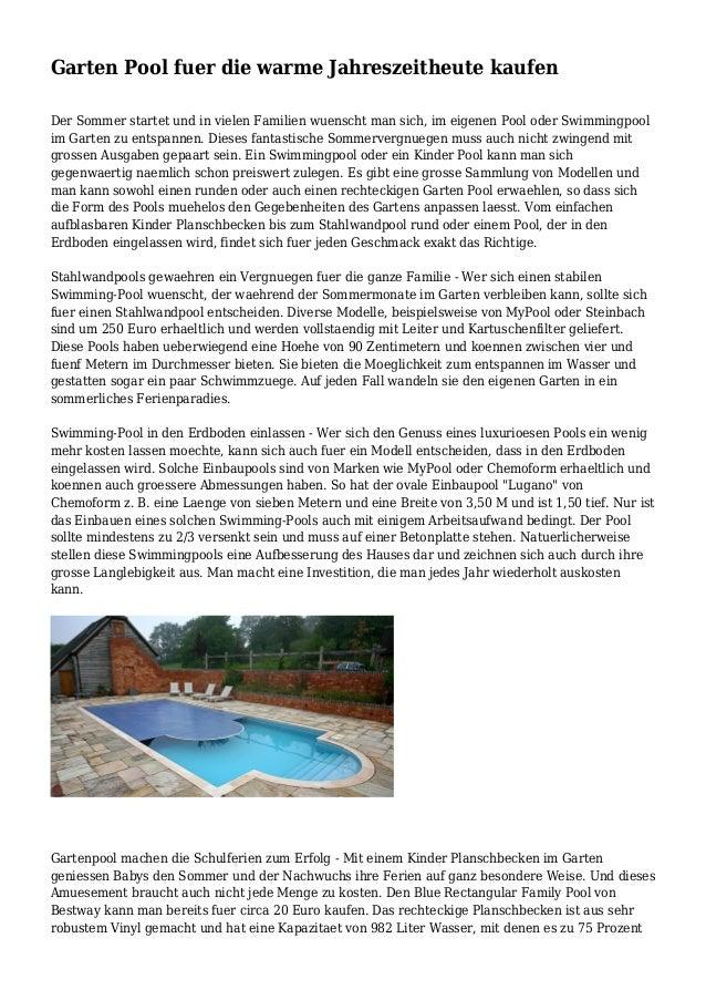 Garten Pool fuer die warme Jahreszeitheute kaufen Der Sommer startet und in vielen Familien wuenscht man sich, im eigenen ...
