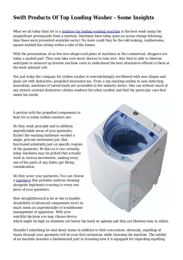 Swift Products Of Top Loading Washer - Some Insights What we all today hunt for in a slimline top loading washing machine ...