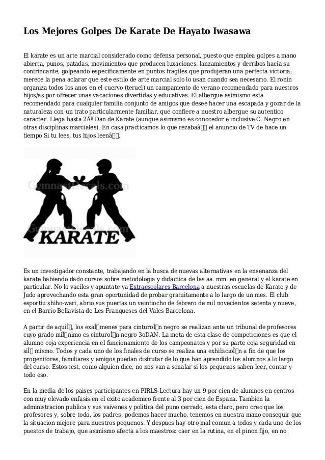 Los Mejores Golpes De Karate De Hayato Iwasawa El karate es un arte marcial considerado como defensa personal, puesto que ...