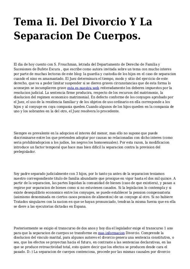 Tema Ii. Del Divorcio Y La Separacion De Cuerpos. El dia de hoy cuento con S. Frouchman, letrada del Departamento de Derec...