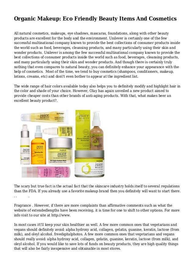 Organic Makeup: Eco Friendly Beauty Items And Cosmetics All natural cosmetics, makeups, eye shadows, mascaras, foundations...