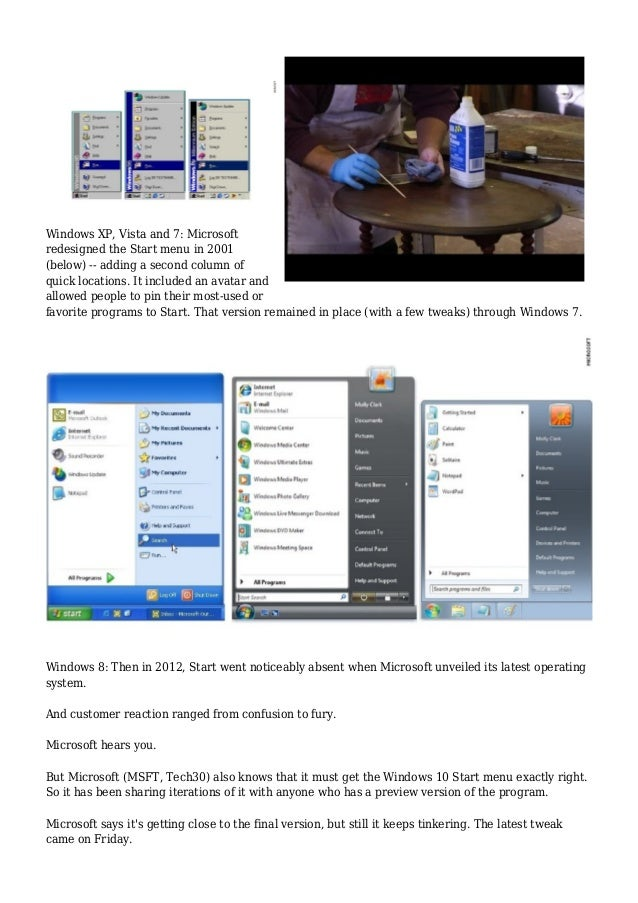 Windows XP, Vista and 7: Microsoft redesigned the Start menu in 2001 (below) -- adding a second column of quick locations....