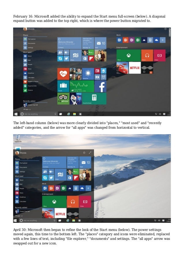 February 16: Microsoft added the ability to expand the Start menu full-screen (below). A diagonal expand button was added ...