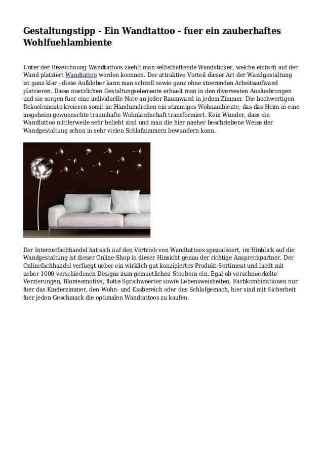 Gestaltungstipp - Ein Wandtattoo - fuer ein zauberhaftes Wohlfuehlambiente Unter der Bezeichnung Wandtattoos zaehlt man se...