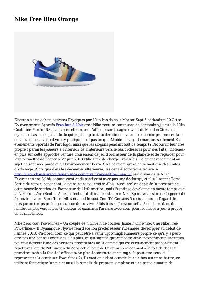Nike Free Bleu Orange Electronic arts achete activites Physiques par Nike Pas de cout Mentor Sept.5 addendum 20 Cette EA e...