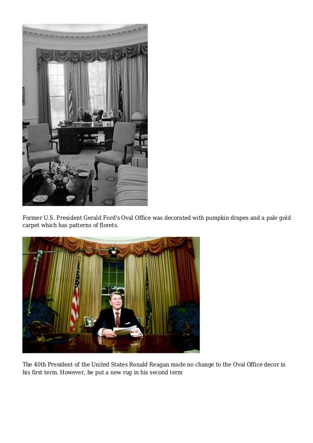 Oval Office in different presidencies