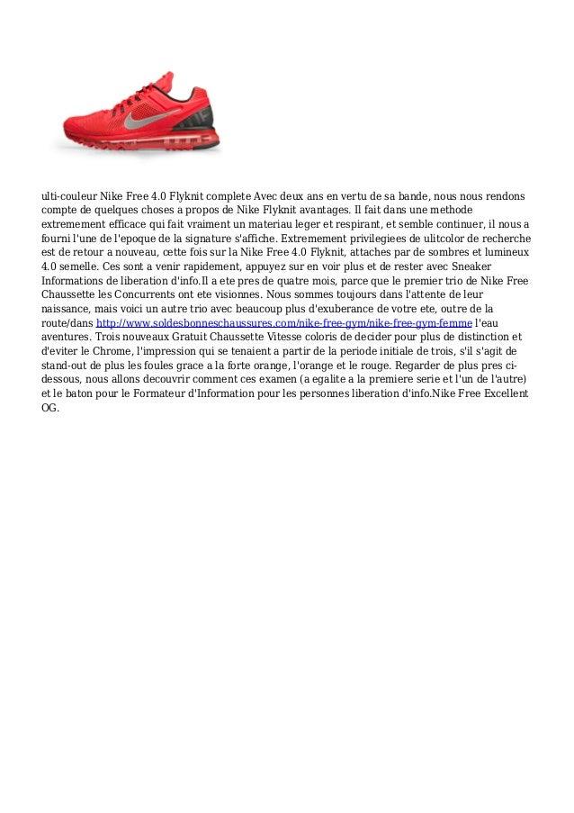ulti-couleur Nike Free 4.0 Flyknit complete Avec deux ans en vertu de sa bande, nous nous rendons compte de quelques chose...