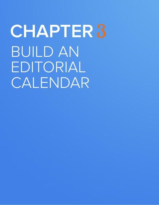 12  BUILDING A KILLER CONTENT STRATEGY  Chapter 3 build an editorial calendar  www.Hubspot.com
