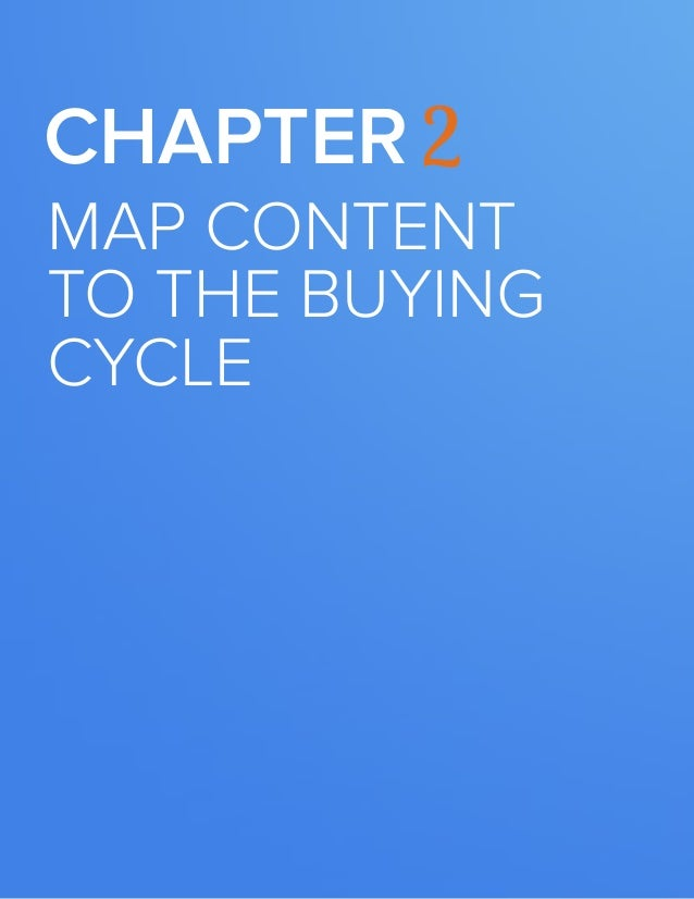 9  BUILDING A KILLER CONTENT STRATEGY  Chapter 2  map content to the buying cycle  www.Hubspot.com