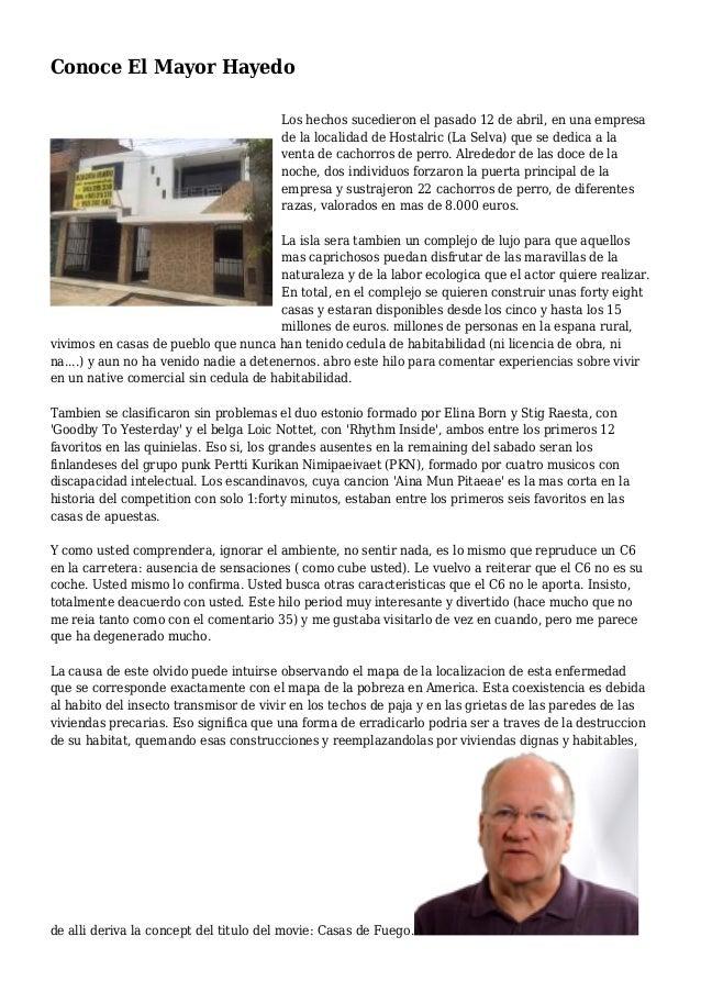 Conoce El Mayor Hayedo Los hechos sucedieron el pasado 12 de abril, en una empresa de la localidad de Hostalric (La Selva)...