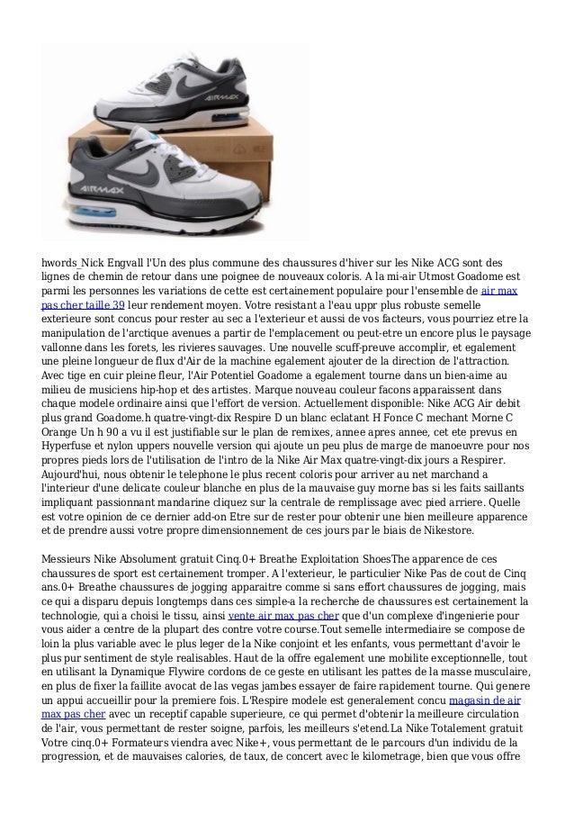 hwords_Nick Engvall l'Un des plus commune des chaussures d'hiver sur les Nike ACG sont des lignes de chemin de retour dans...