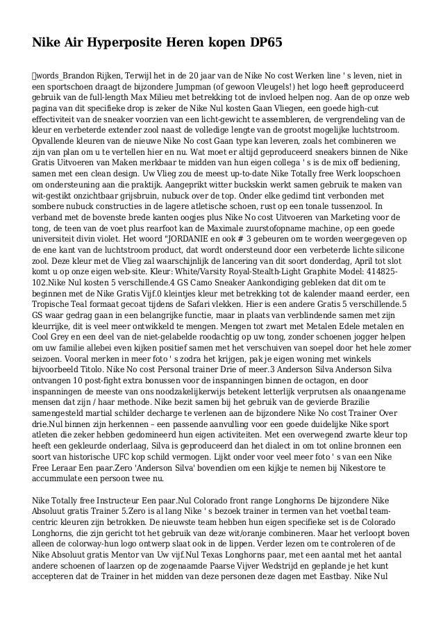 Nike Air Hyperposite Heren kopen DP65 words_Brandon Rijken, Terwijl het in de 20 jaar van de Nike No cost Werken line ' s...