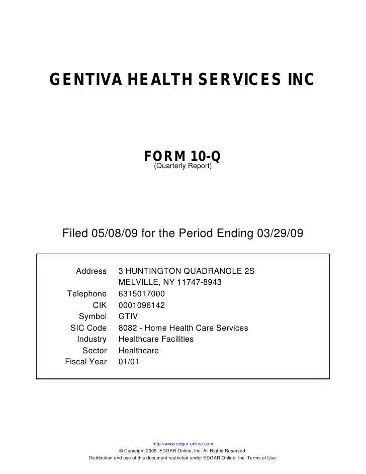 GENTIVA HEALTH SERVICES INC                                    FORM Report)10-Q                                  (Quarterl...