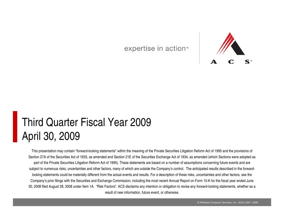 """Third Quarter Fiscal Year 2009 April 30, 2009    This presentation may contain """"forward-looking statements"""" within the mea..."""