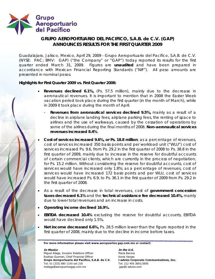 GRUPO AEROPORTUARIO DEL PACIFICO, S.A.B. de C.V. (GAP)                    ANNOUNCES RESULTS FOR THE FIRST QUARTER 2009  Gu...