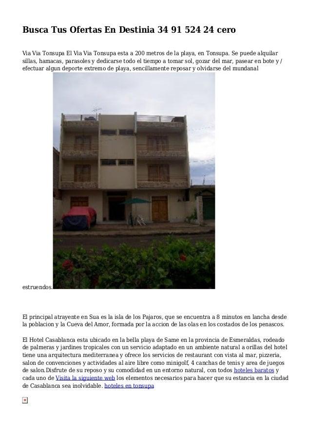 Busca Tus Ofertas En Destinia 34 91 524 24 cero Via Via Tonsupa El Via Via Tonsupa esta a 200 metros de la playa, en Tonsu...