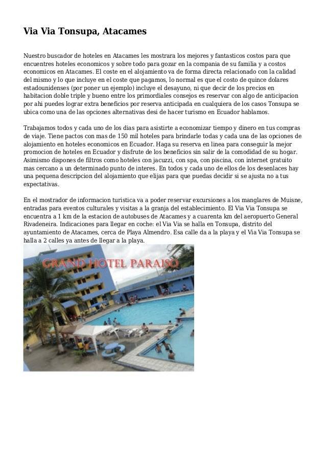 Via Via Tonsupa, Atacames Nuestro buscador de hoteles en Atacames les mostrara los mejores y fantasticos costos para que e...