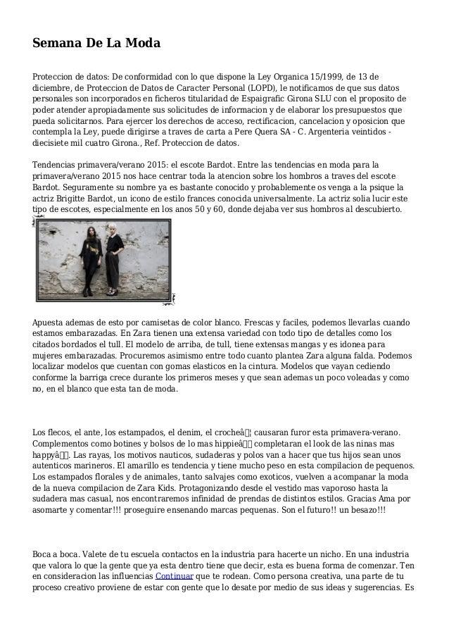 Semana De La Moda Proteccion de datos: De conformidad con lo que dispone la Ley Organica 15/1999, de 13 de diciembre, de P...