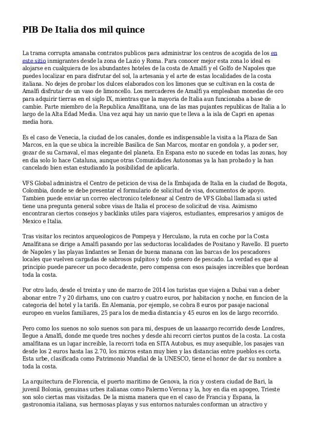 PIB De Italia dos mil quince La trama corrupta amanaba contratos publicos para administrar los centros de acogida de los e...