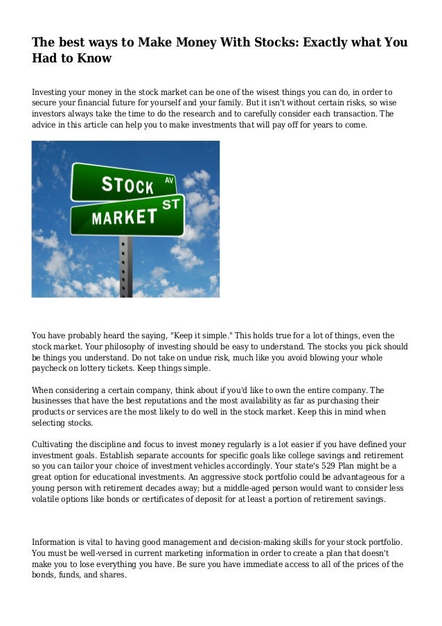 The best ways to Make Money With Stocks: Exactly what You