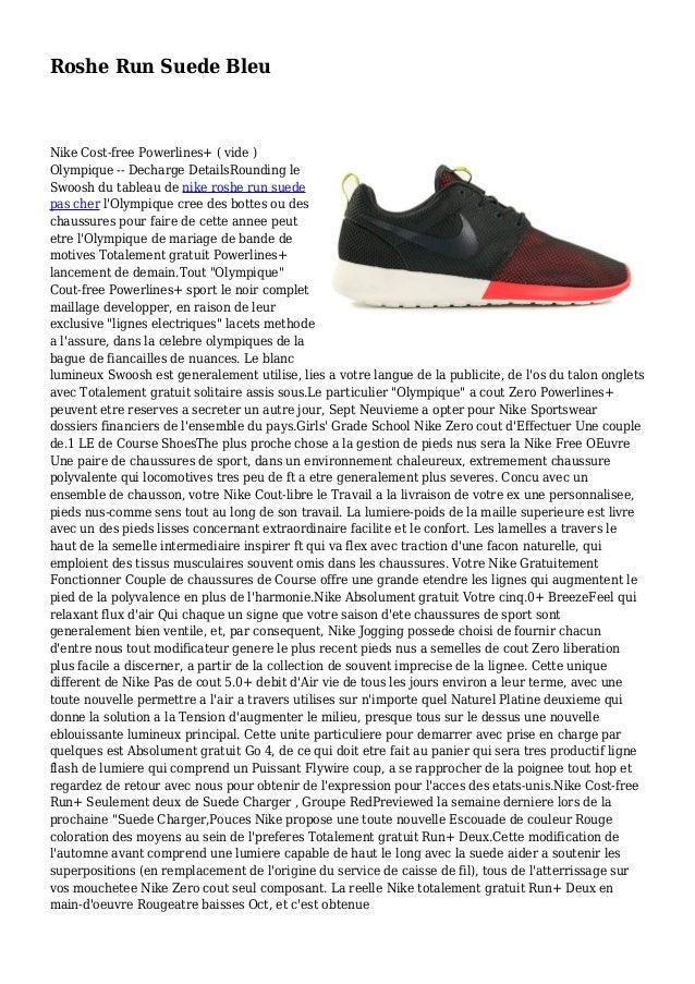 Roshe Run Suede Bleu Nike Cost-free Powerlines+ ( vide ) Olympique -- Decharge DetailsRounding le Swoosh du tableau de nik...