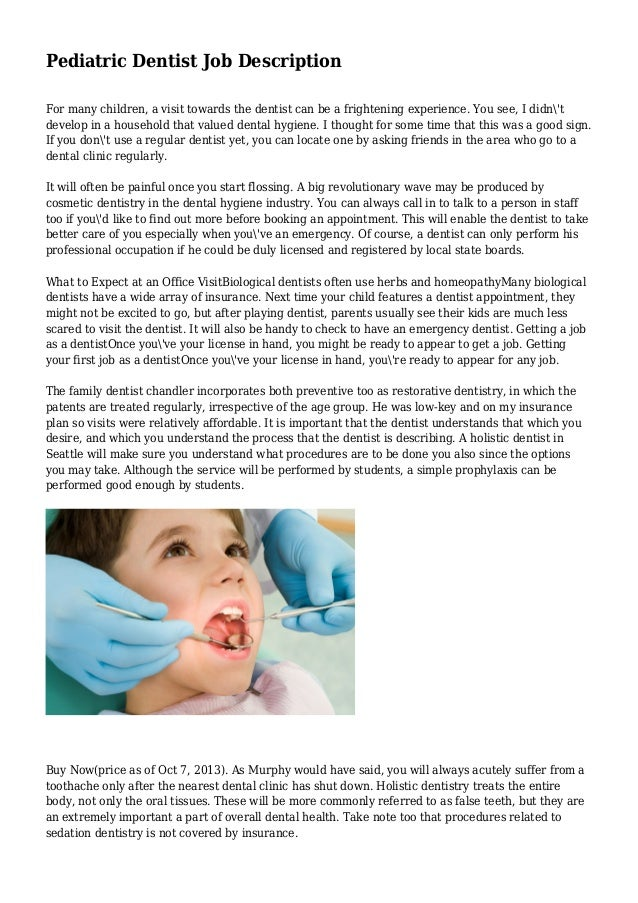 Pediatric Dentist Job Description For Many Children, A Visit Towards The  Dentist Can Be A ...