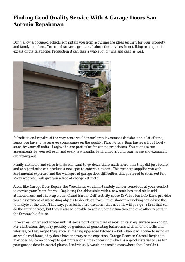 Finding good quality service with a garage doors san antonio repairman 1 638gcb1434764092 finding good quality service with a garage doors san antonio repairman dont allow a solutioingenieria Image collections