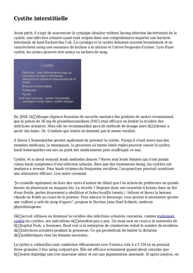 Cystite interstitielle Avant pitch, il s'agit de asserencier la cystalgie (douleur without having infection bacterienne) d...