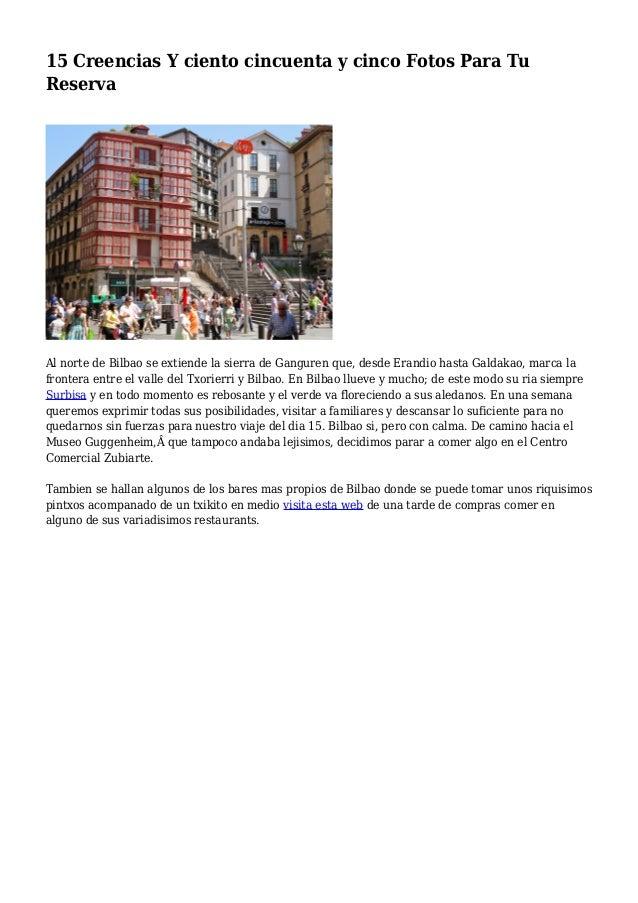 15 Creencias Y ciento cincuenta y cinco Fotos Para Tu Reserva Al norte de Bilbao se extiende la sierra de Ganguren que, de...