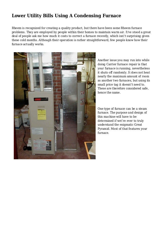 Lower Utility Bills Using A Condensing Furnace