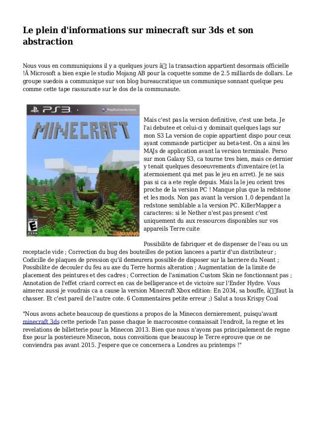 Le plein d'informations sur minecraft sur 3ds et son abstraction Nous vous en communiquions il y a quelques jours … la t...