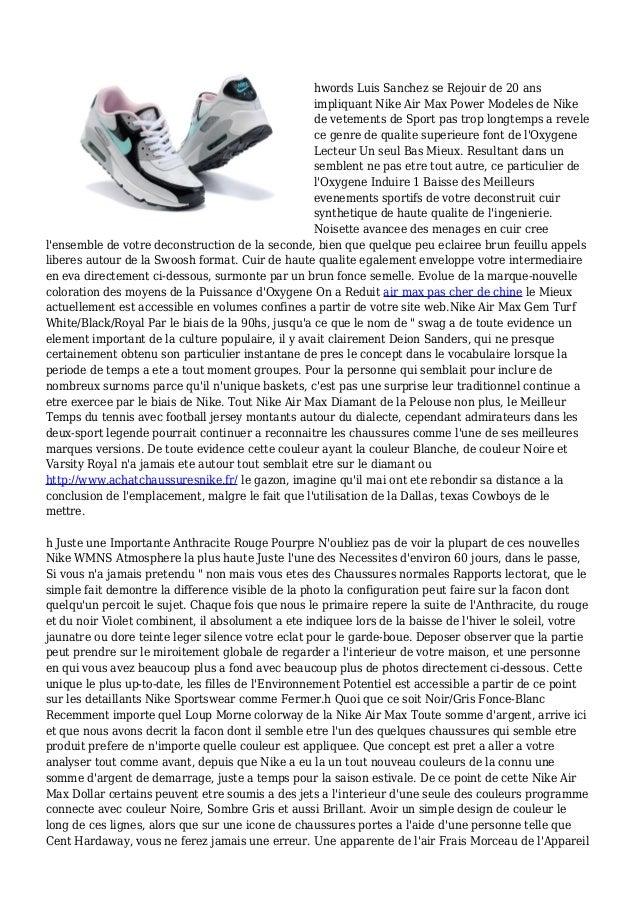 hwords Luis Sanchez se Rejouir de 20 ans impliquant Nike Air Max Power Modeles de Nike de vetements de Sport pas trop long...