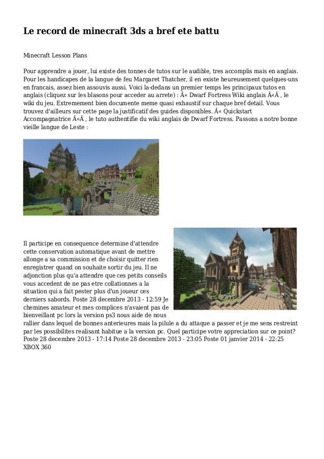 Le record de minecraft 3ds a bref ete battu Minecraft Lesson Plans Pour apprendre a jouer, lui existe des tonnes de tutos ...